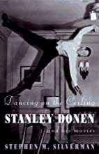 Dancing on the Ceiling: Stanley Donen and…