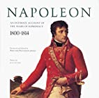 Napoleon: An Intimate Account of the Years…