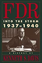 FDR: Into the Storm 1937-1940 by Kenneth S.…