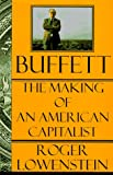 Lowenstein, Roger: Buffett : The Making of an American Capitalist