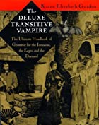 The Deluxe Transitive Vampire: The Ultimate…