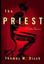 The Priest: A Gothic Romance by Thomas M.…