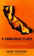A Dangerous Place: California's Unsettling…