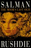 Rushdie, Salman: The Moor's Last Sigh