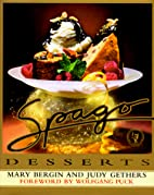 Spago Desserts by Mary Bergin