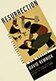 Remnick, David: Resurrection : The Struggle for a New Russia