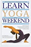 Sivananda Yoga Vedanta Center Staff: Learn Yoga in a Weekend