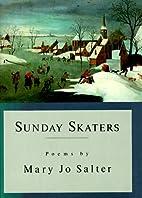 Sunday Skaters by Mary Jo Salter