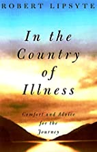In the Country of Illness : Comfort and…