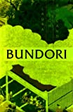 Rowland, Laura Joh: Bundori : A Novel of Japan