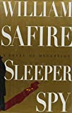 Safire, William: Sleeper Spy