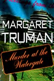 Truman, Margaret: Murder at the Watergate