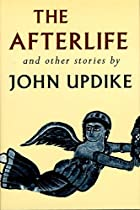 The Afterlife and Other Stories by John…