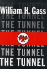 Gass, William H.: The Tunnel