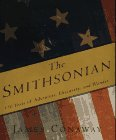 Conaway, James: The Smithsonian : 150 Years of Adventure, Discovery, and Wonder