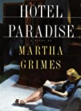 Grimes, Martha: Hotel Paradise