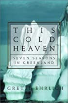 This cold heaven : seven seasons in…