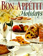 Bon Appetit Holidays by Bon Appetit Editors