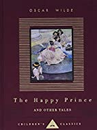 The Happy Prince and Other Tales by Oscar…