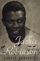 Jackie Robinson: A Biography by Arnold…