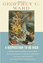 A disposition to be rich : how a small-town…