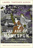 The Age of Homespun: Objects and Stories in…