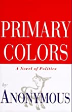 Primary Colors by Joe Klein