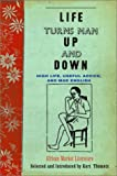Thometz, Kurt: Life Turns Man up and Down : High Life, Useful Advice, and Mad English: African Market Literature