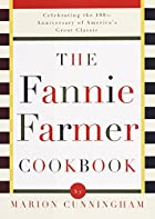 The Fannie Farmer Cookbook by Marion…