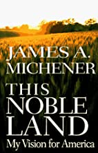 This Noble Land:: My Vision for America by…