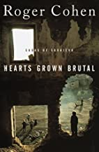 Hearts Grown Brutal : Sagas of Sarajevo by…