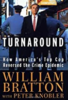 The Turnaround: How America's Top Cop…