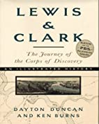 Lewis & Clark: The Journey of the Corps of…