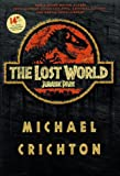Michael Crichton: Lost World (Movie Tie-In Edition)