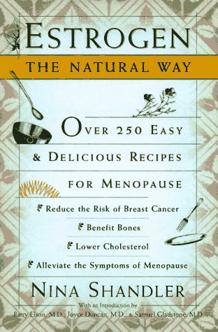 estrogen-the-natural-way-over-250-easy-and-delicious-recipes-for-menopause