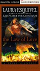 Laura Esquivel: The Law of Love: A Novel With Music