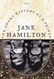 Hamilton, Jane: The Short History of a Prince : A Novel