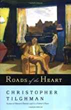 Roads of the Heart: A Novel by Christopher…