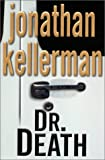 Kellerman, Jonathan: Doctor Death