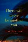 There Will Never Be Another You by Carolyn…