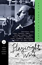 The Paris Review: Playwrights at Work by…