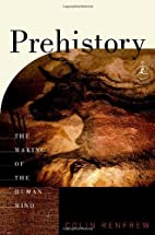 Prehistory: The Making of the Human Mind…