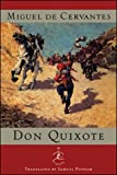 Miguel de Cervantes Saavedra: Don Quixote