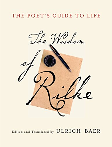 the-poets-guide-to-life-the-wisdom-of-rilke