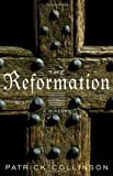 Collinson, Patrick: The Reformation