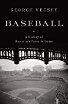 Baseball: A History of America's Favorite…
