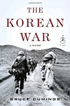 The Korean War: A History (Modern Library…