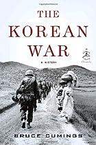 The Korean War: A History (Modern Library…