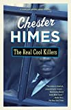 Himes, Chester B.: The Real Cool Killers