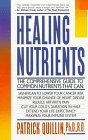 Healing Nutrients by Patrick Quillin